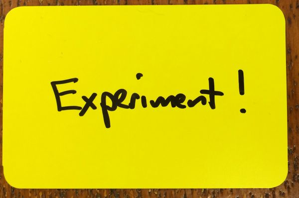 Experiment!